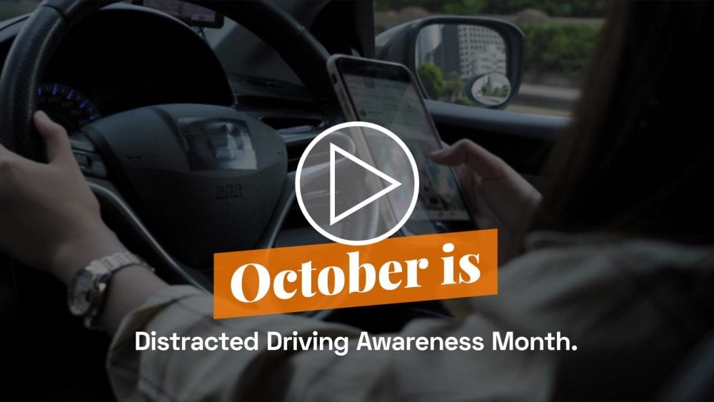 October is Distracted Driver Awareness month.